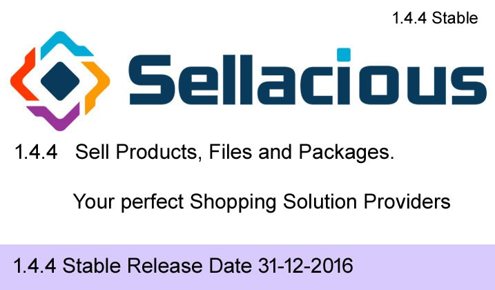 Sellacious Stable 1.4.4 Released - php7 and Joomla 3.6.x supported